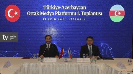 Türkiyə-Azərbaycan Ortaq Media Patformasının ilk toplantısı keçirilib